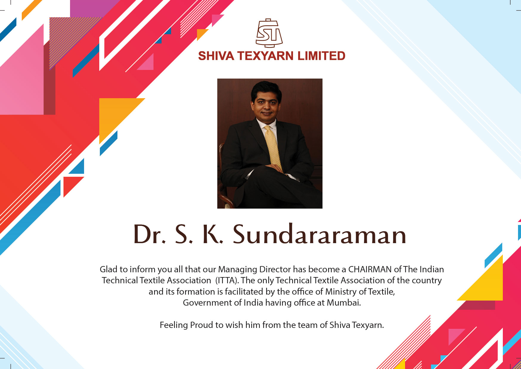 Managing Director has become a CHAIRMAN of The Indian Technical Textile Association  (ITTA)